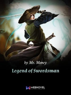 Legend of Swordsman – Full Novels